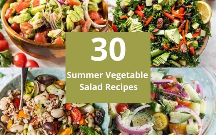 30 Summer Vegetable Salad Recipes